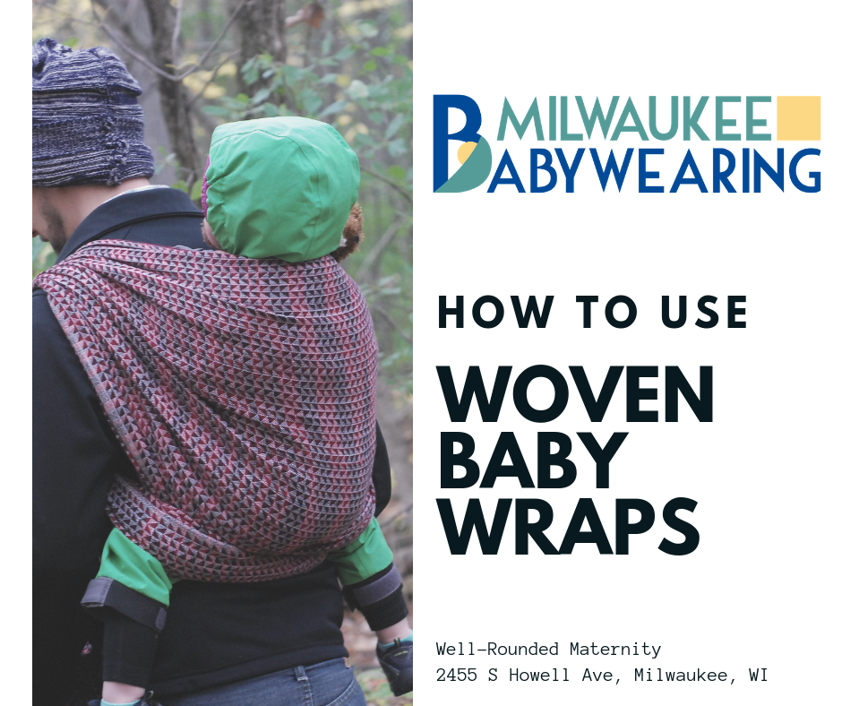 Cancelled How To Use Woven Baby Wraps Milwaukee Babywearing