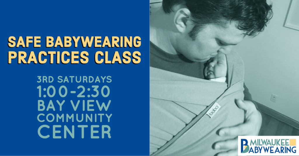 Safe Babywearing Practices Class - Milwaukee